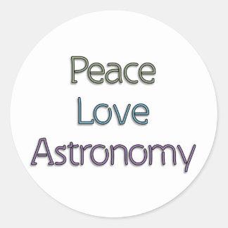 Peace, Love, Astronomy Classic Round Sticker