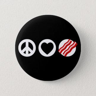 Peace Love Bacon 6 Cm Round Badge