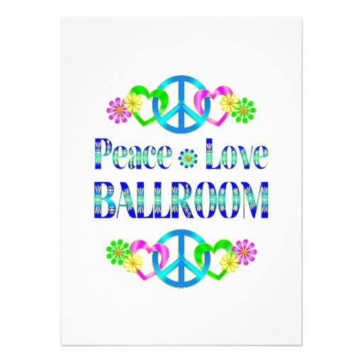 Peace Love Ballroom Personalized Invitations