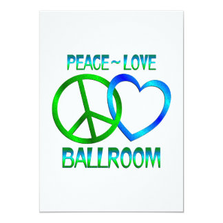 Peace Love Ballroom Custom Invite