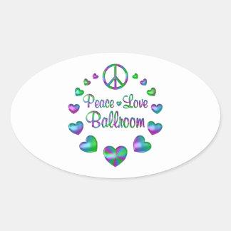 Peace Love Ballroom Oval Sticker