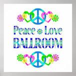 Peace Love Ballroom Print