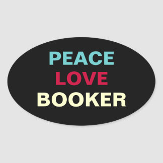 Peace Love Booker Oval Campaign Sticker