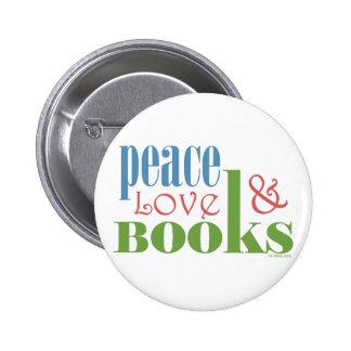 Peace Love Books II Pin