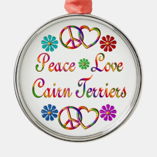 PEACE LOVE CAIRN TERRIERS METAL ORNAMENT