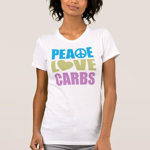 Peace Love Carbs Shirts