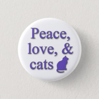 Peace, love, & cats 3 cm round badge