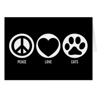 Peace Love Cats Note Card