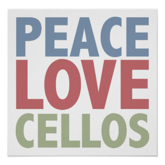 Peace Love Cellos Poster