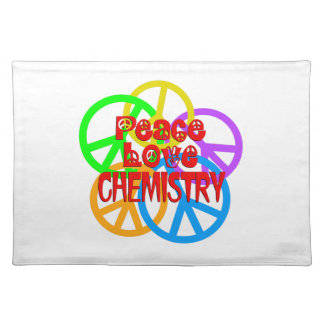 Peace Love Chemistry Placemat