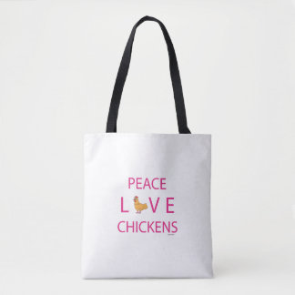 Peace Love Chickens Tote Bag