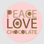 Peace Love Chocolate Round Sticker