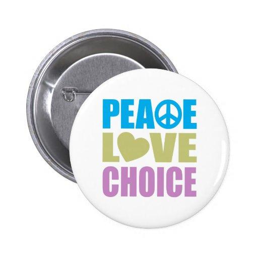 Peace Love Choice Button