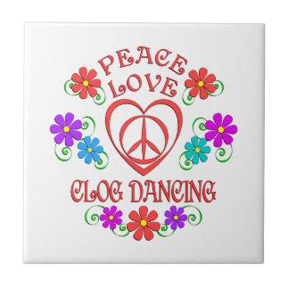 Peace Love Clog Dancing Tile