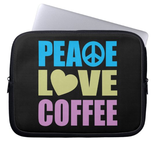 Peace Love Coffee Laptop Sleeve