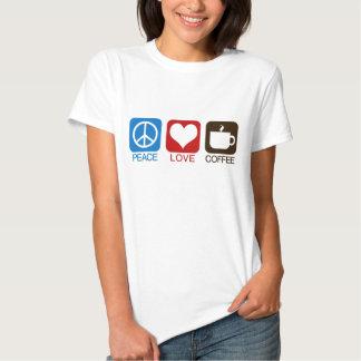 PEACE, LOVE, COFFEE T SHIRTS