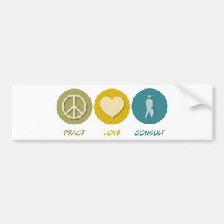 Peace Love Consult Bumper Sticker