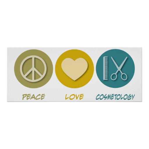 Peace Love Cosmetology Poster