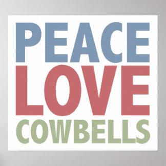 Peace Love Cowbells Print