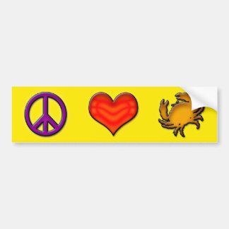 PEACE - LOVE - CRABS BUMPER STICKER