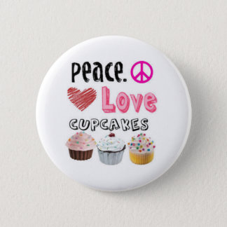 Peace. Love. Cupcakes. Button