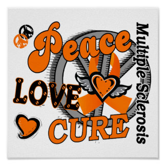 Peace Love Cure 2 Multiple Sclerosis Poster
