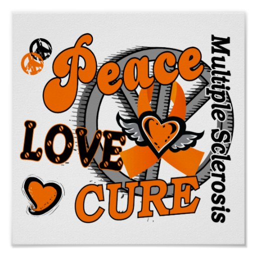 Peace Love Cure 2 Multiple Sclerosis Posters