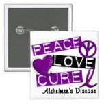 PEACE LOVE CURE ALZHEIMER'S DISEASE 15 CM SQUARE BADGE