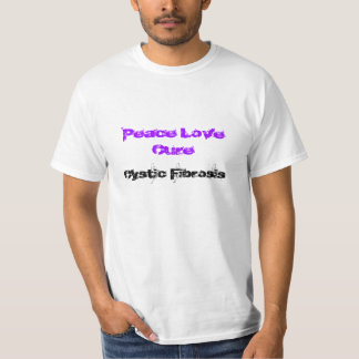 Peace Love Cure Cystic Fibrosis T-Shirt