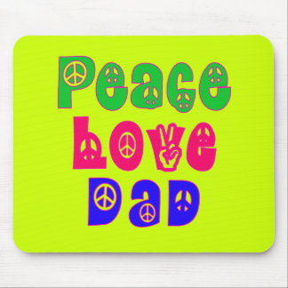 Peace Love Dad Gifts Mouse Pad