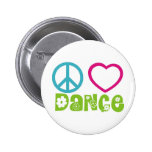 Peace Love Dance 6 Cm Round Badge