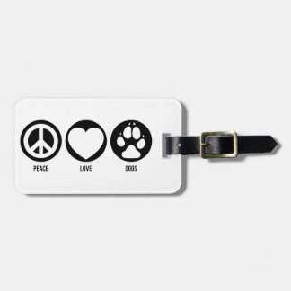 Peace Love Dogs Luggage Tag