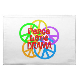 Peace Love Drama Placemat