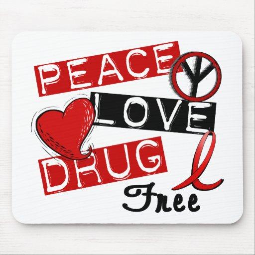 Peace Love Drug Free Mouse Pads