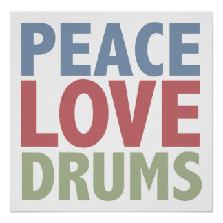 Peace Love Drums Poster