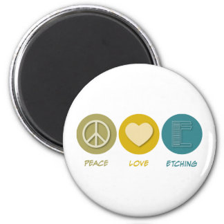 Peace Love Etching 6 Cm Round Magnet