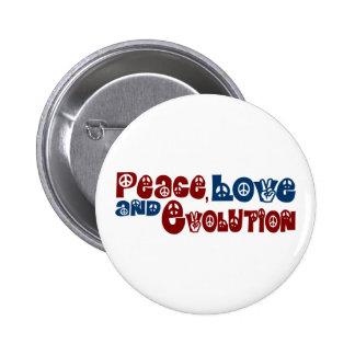 Peace Love Evolution Pins