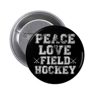 Peace Love Field Hockey Buttons