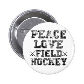 Peace Love Field Hockey Pinback Buttons