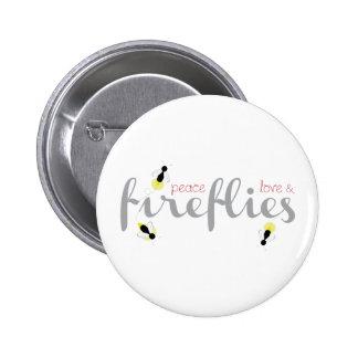 Peace Love Fireflies 6 Cm Round Badge