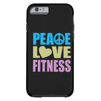 Peace Love Fitness Tough iPhone 6 Case