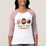 Peace Love Football Pink Raglan Shirt