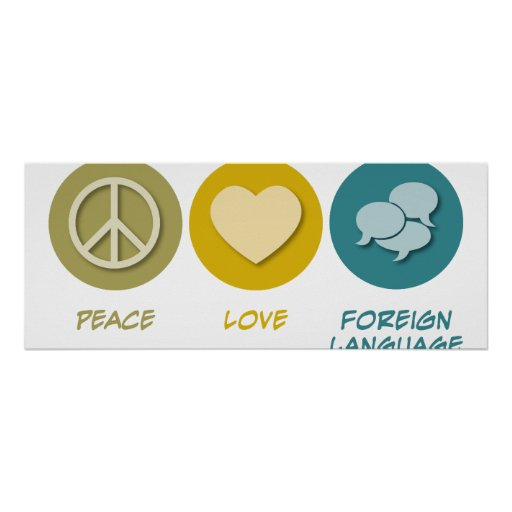 Peace Love Foreign Language Posters