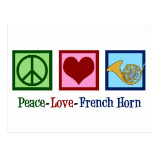 Peace Love French Horn Postcard