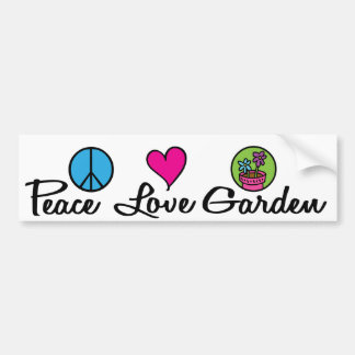 Peace. Love. Garden. Bumper Sticker