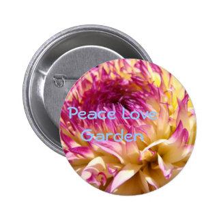 Peace Love Garden button Pink Dahlia Flowers