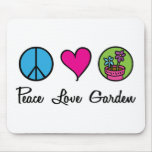 Peace Love Garden Mouse Pads