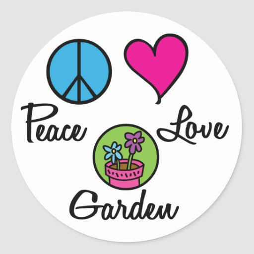 Peace Love Garden Round Sticker