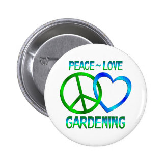 Peace Love GARDENING Pinback Buttons