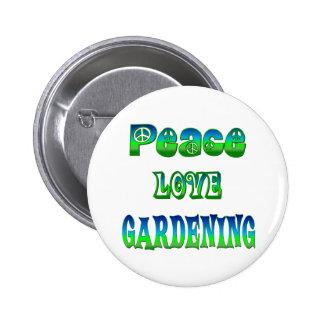 Peace Love Gardening Pinback Buttons